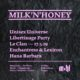 [17. 5. 2019] Milk & Honey – Libertinage – Unisex Universe – Le Clan Praha